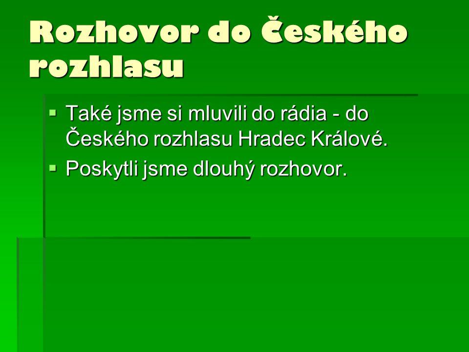 Rozhovor do Českého rozhlasu