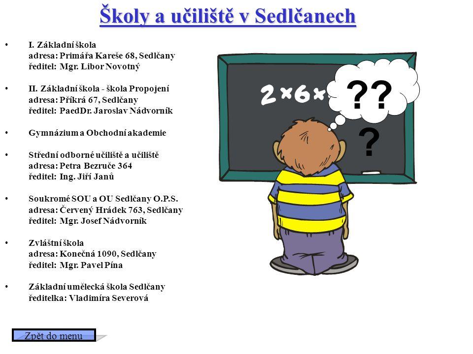Školy a učiliště v Sedlčanech Zpět do menu