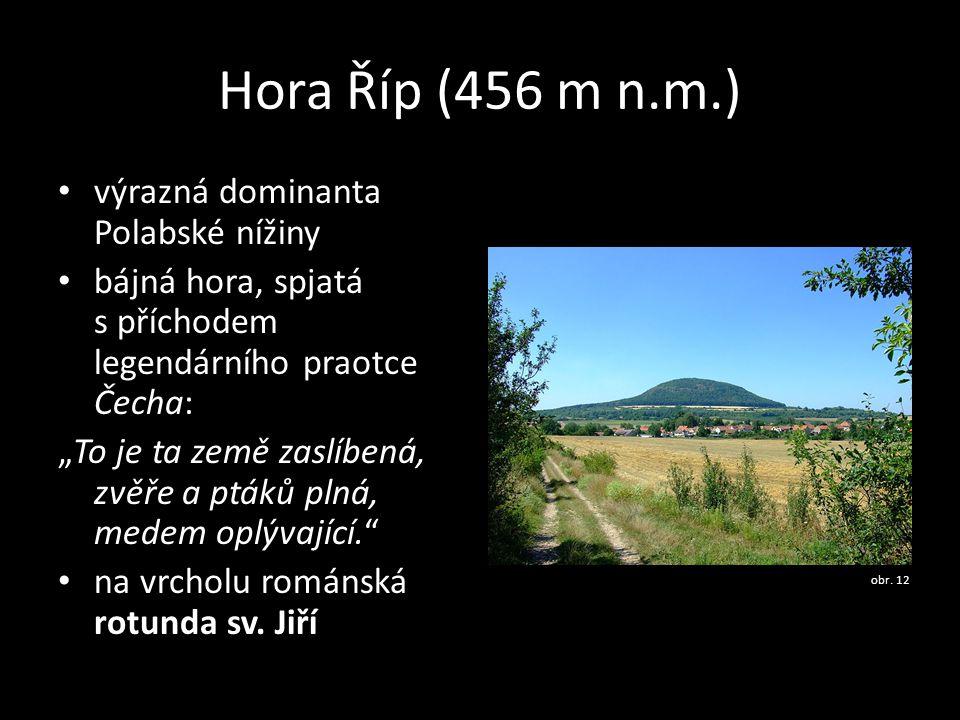 Hora Říp (456 m n.m.) výrazná dominanta Polabské nížiny