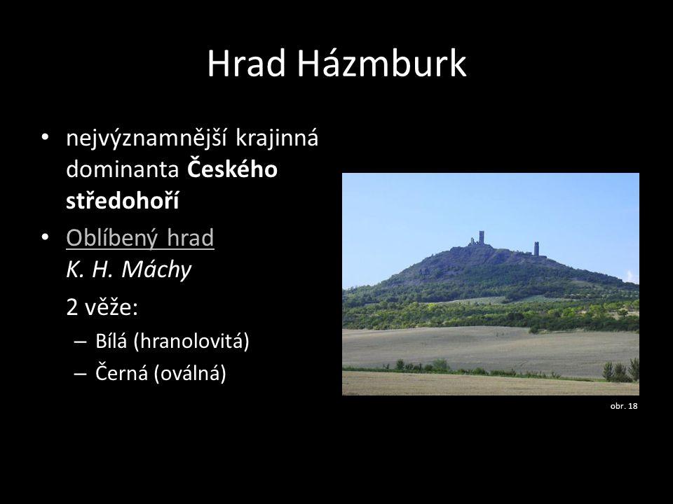 Hrad Házmburk nejvýznamnější krajinná dominanta Českého středohoří