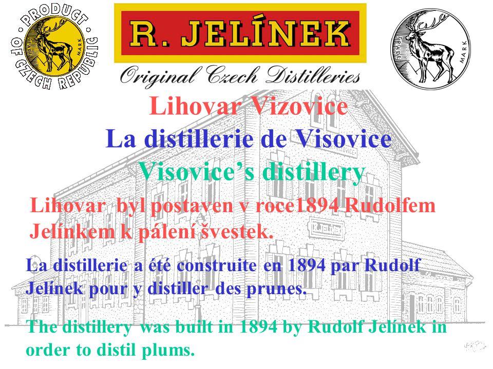 Lihovar Vizovice La distillerie de Visovice Visovice's distillery