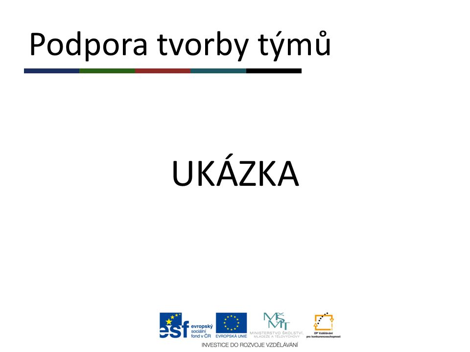 Podpora tvorby týmů UKÁZKA