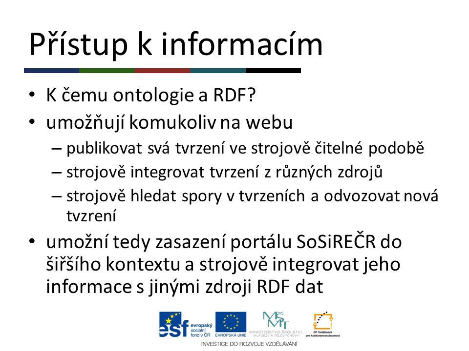 Přístup k informacím K čemu ontologie a RDF