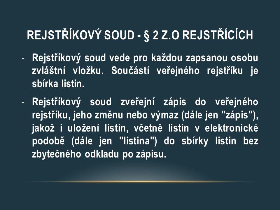 Rejstříkový soud - § 2 z.o rejstŘÍCÍCH