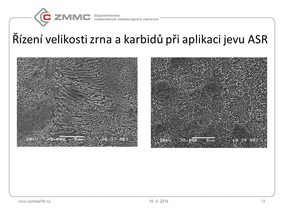 Řízení velikosti zrna a karbidů při aplikaci jevu ASR
