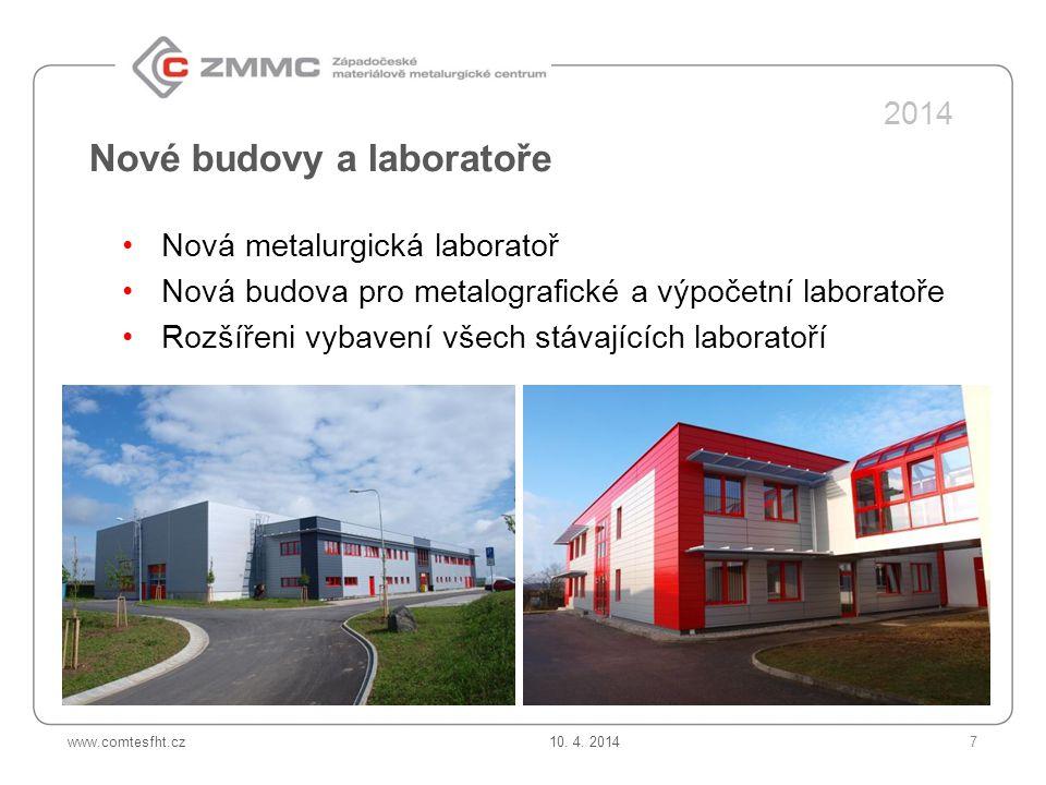 Nové budovy a laboratoře
