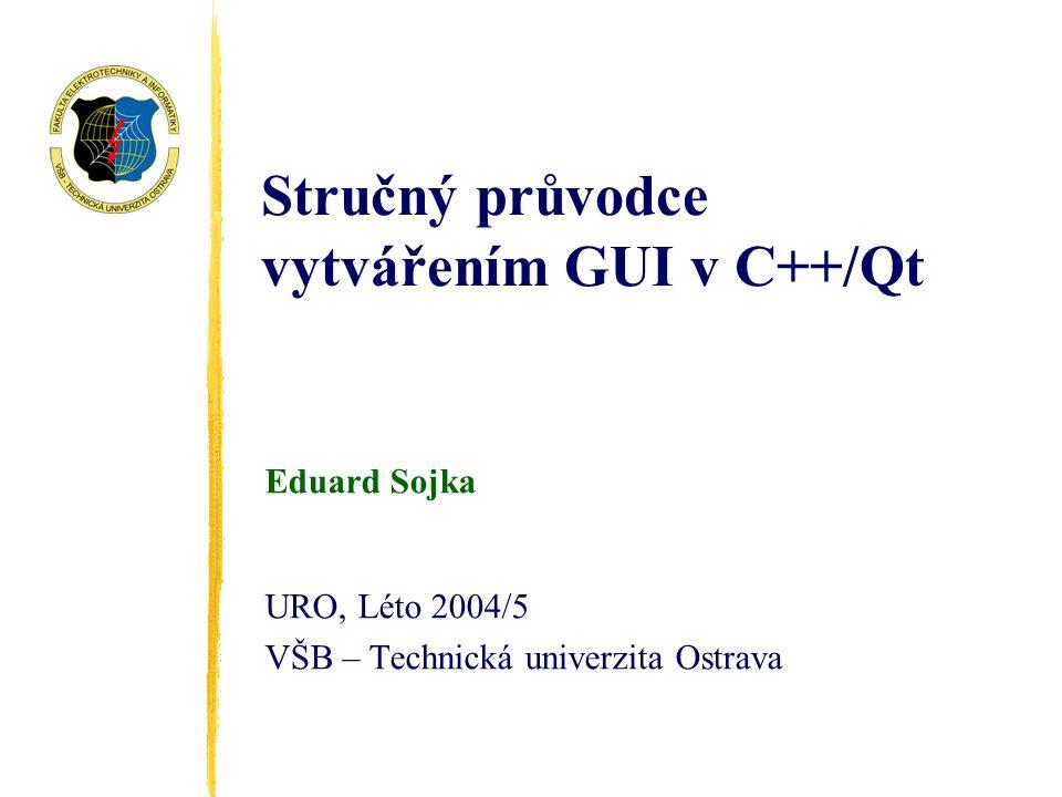 Stručný průvodce vytvářením GUI v C++/Qt