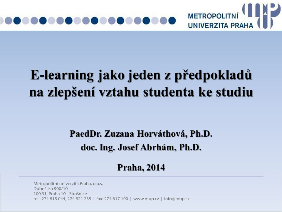 PaedDr. Zuzana Horváthová, Ph.D. doc. Ing. Josef Abrhám, Ph.D.