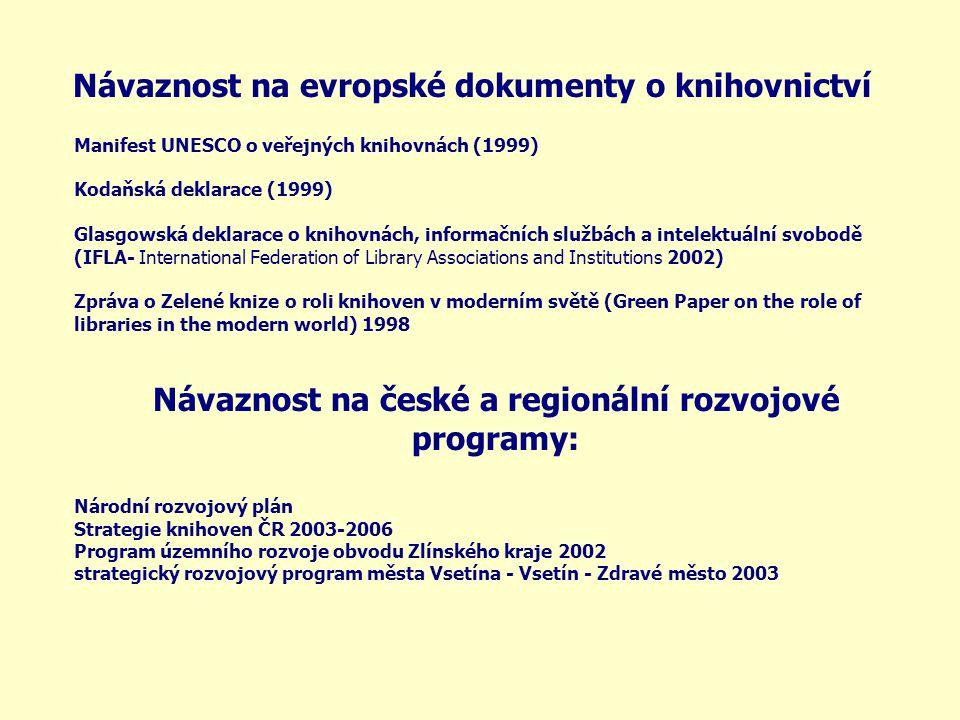 Návaznost na evropské dokumenty o knihovnictví