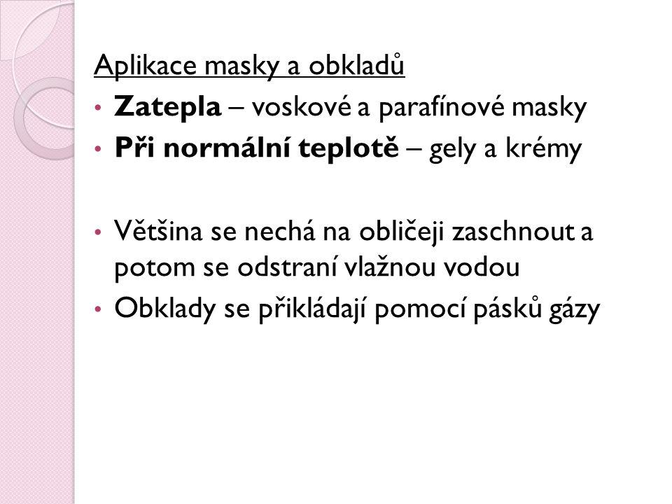 Aplikace masky a obkladů