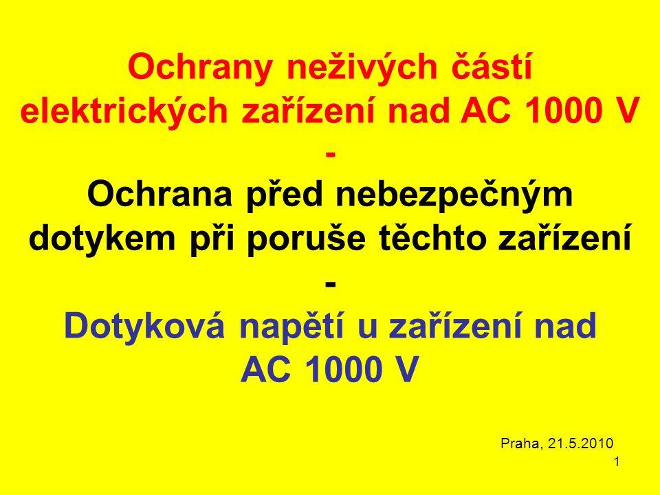 Ochrany neživých částí elektrických zařízení nad AC 1000 V