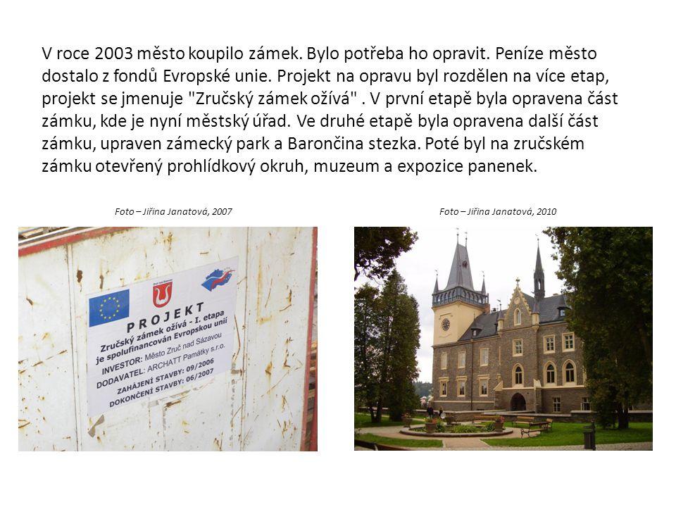 V roce 2003 město koupilo zámek. Bylo potřeba ho opravit