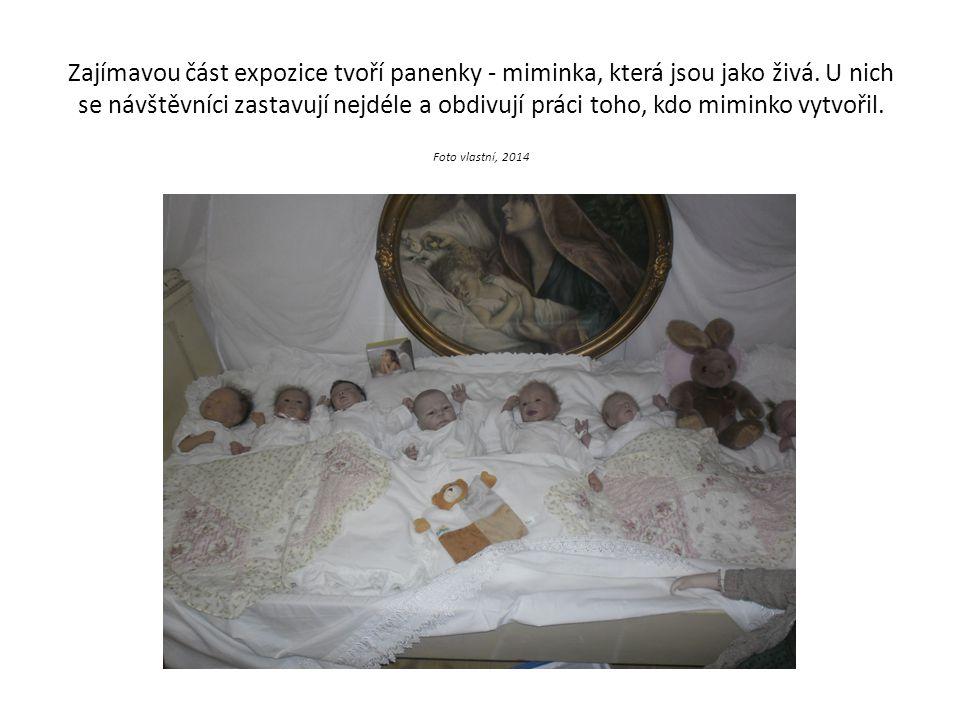Zajímavou část expozice tvoří panenky - miminka, která jsou jako živá