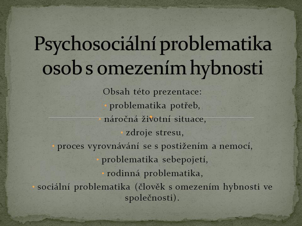Psychosociální problematika osob s omezením hybnosti