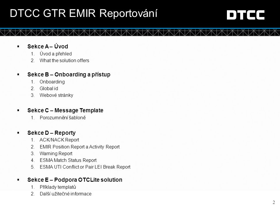 DTCC GTR EMIR Reportování