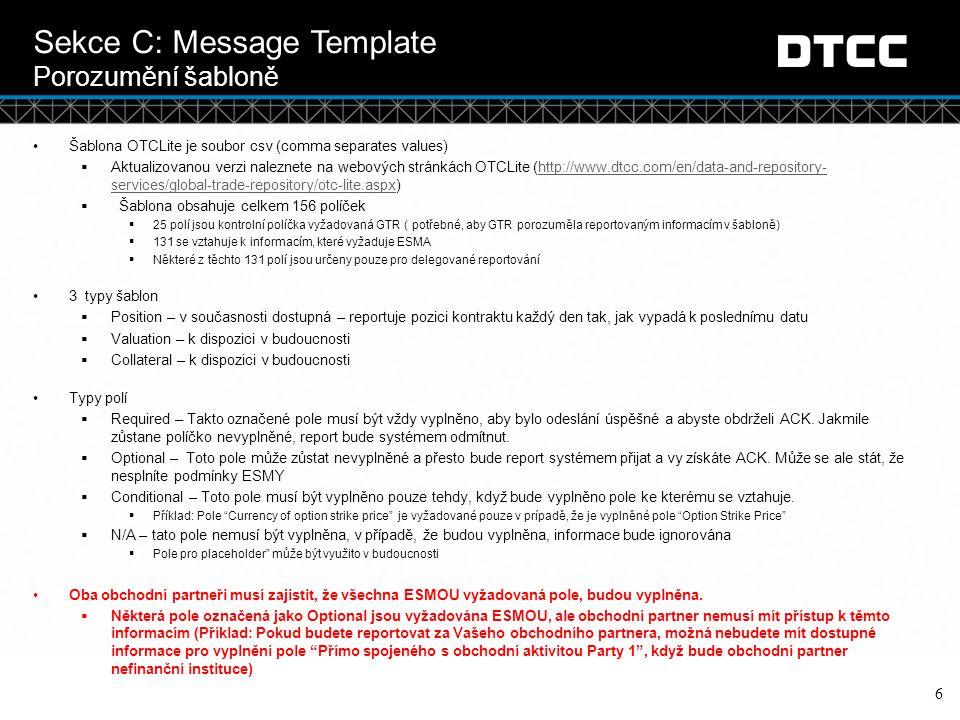 Sekce C: Message Template Porozumění šabloně
