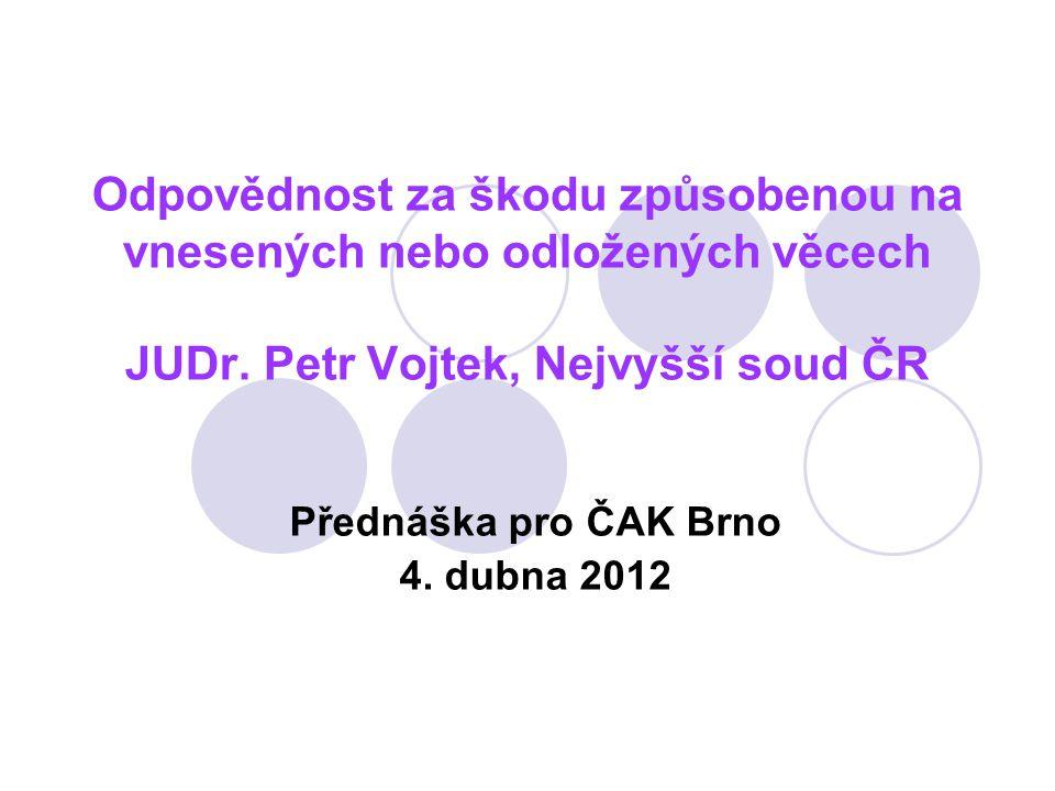 Přednáška pro ČAK Brno 4. dubna 2012