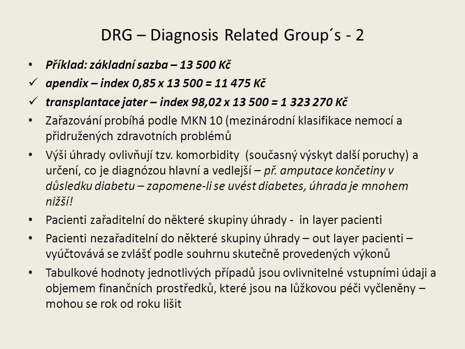 DRG – Diagnosis Related Group´s - 2