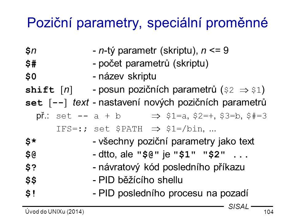 Poziční parametry, speciální proměnné
