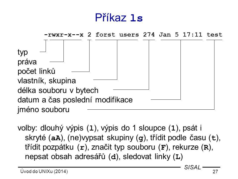 Příkaz ls typ práva počet linků vlastník, skupina