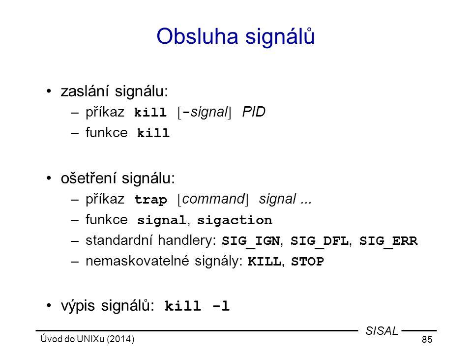Obsluha signálů zaslání signálu: ošetření signálu: