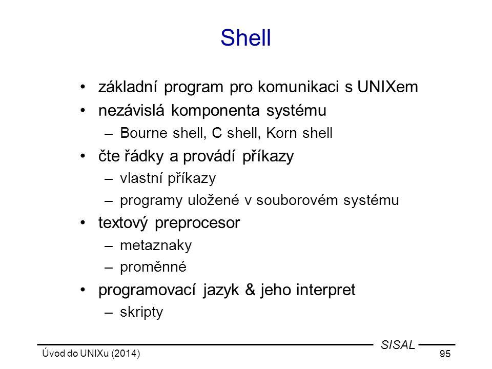 Shell základní program pro komunikaci s UNIXem