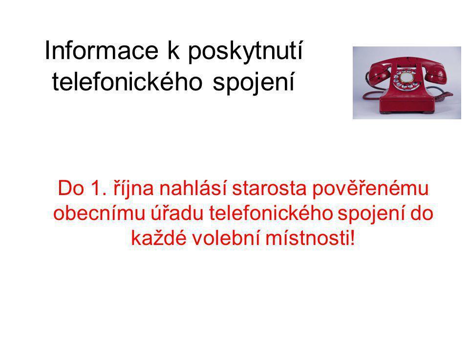 Informace k poskytnutí telefonického spojení