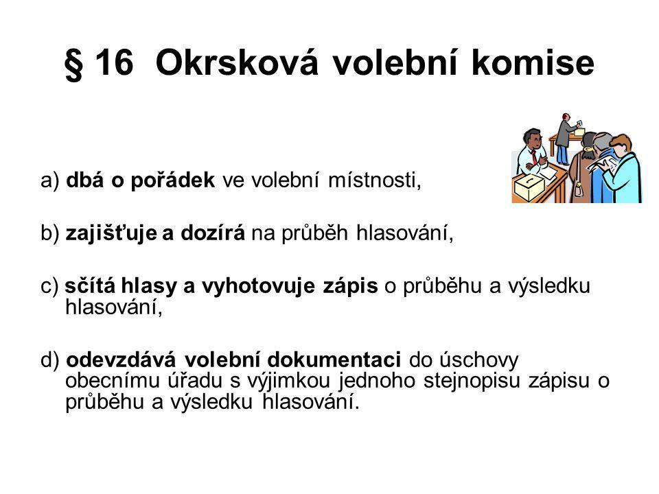 § 16 Okrsková volební komise