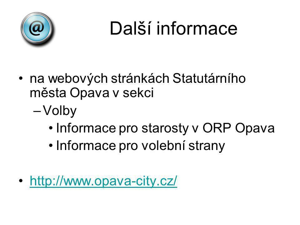 Další informace na webových stránkách Statutárního města Opava v sekci