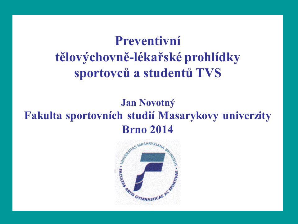 Preventivní tělovýchovně-lékařské prohlídky sportovců a studentů TVS