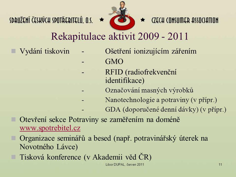 Rekapitulace aktivit 2009 - 2011