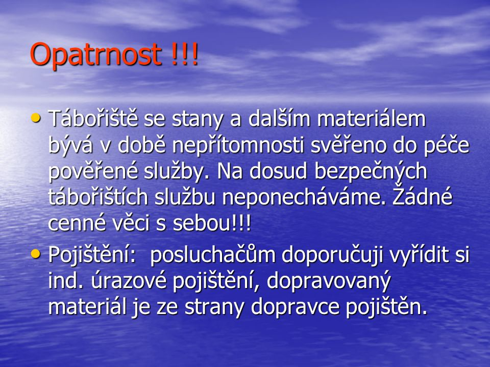 Opatrnost !!!