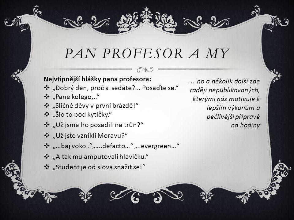 Pan profesor a my Nejvtipnější hlášky pana profesora: