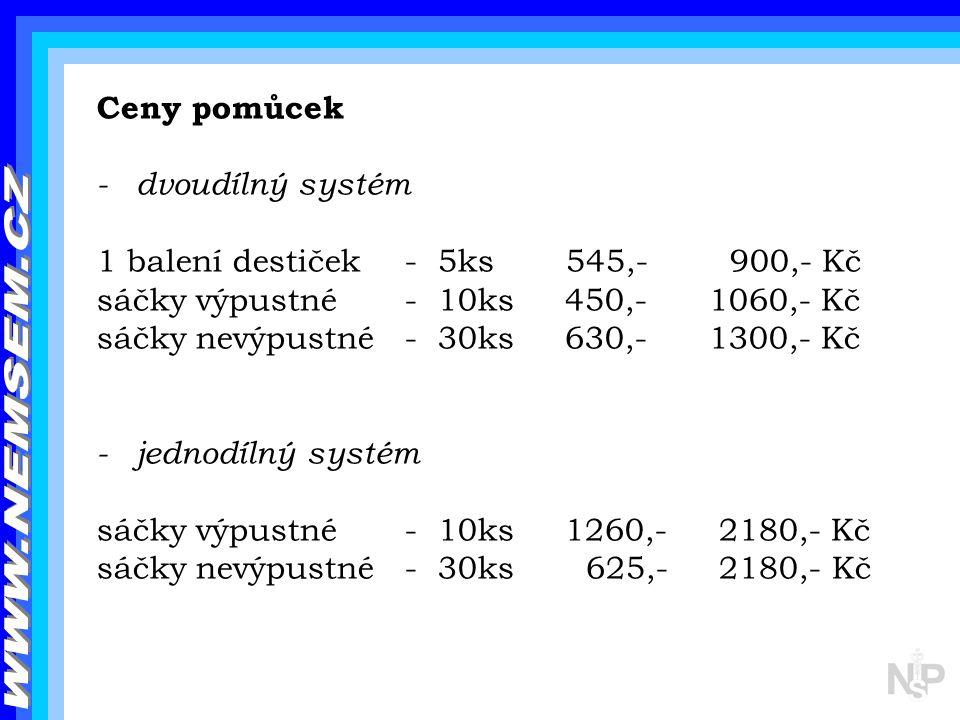 WWW.NEMSEM.CZ Ceny pomůcek - dvoudílný systém
