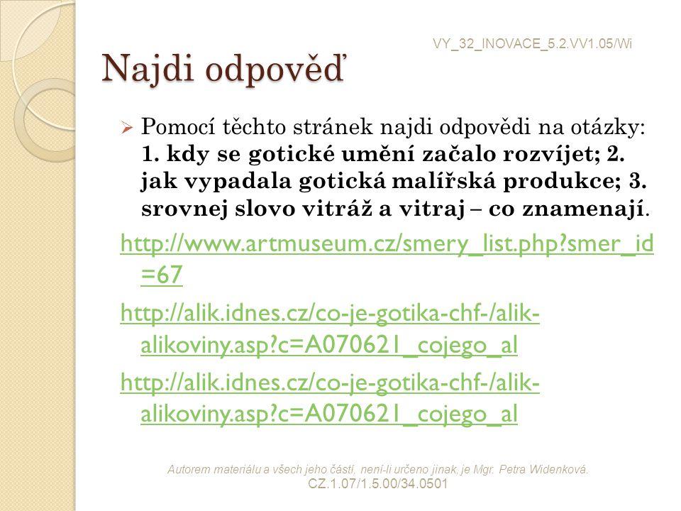 Najdi odpověď http://www.artmuseum.cz/smery_list.php smer_id =67