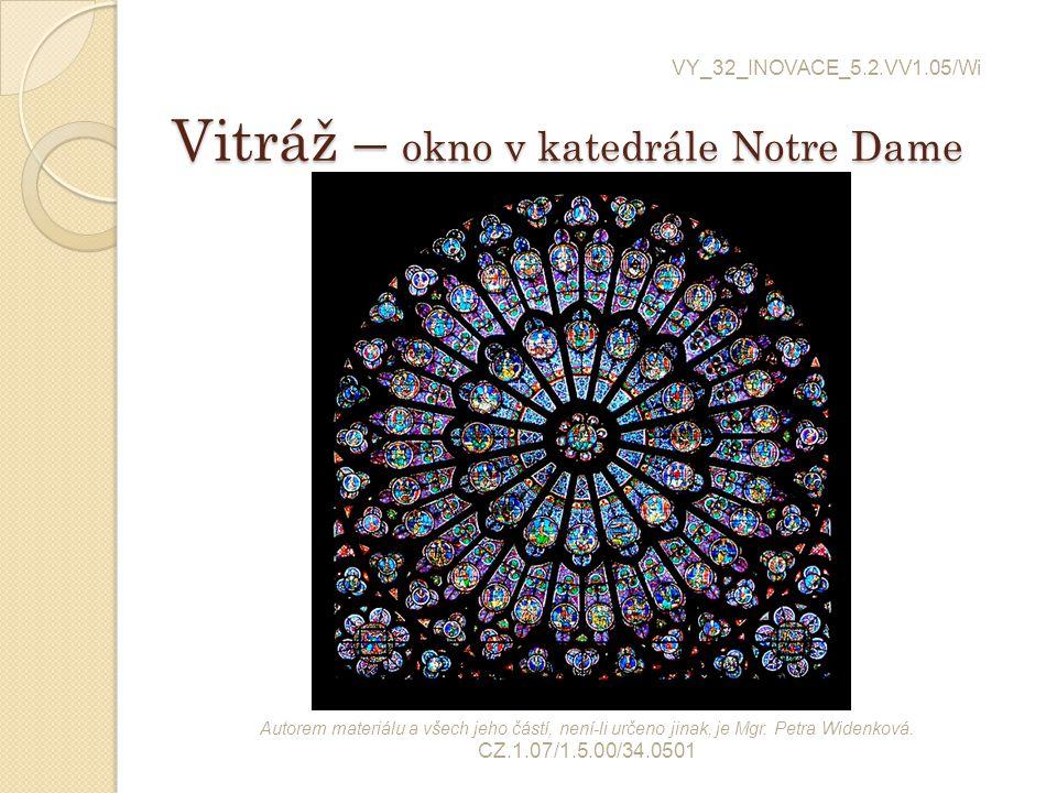 Vitráž – okno v katedrále Notre Dame