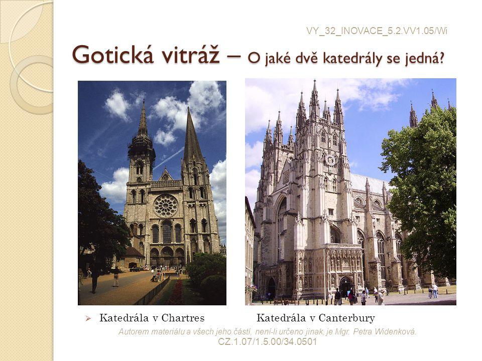 Gotická vitráž – O jaké dvě katedrály se jedná