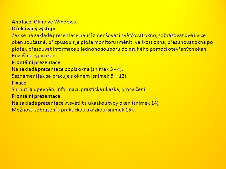 Anotace: Okno ve Windows