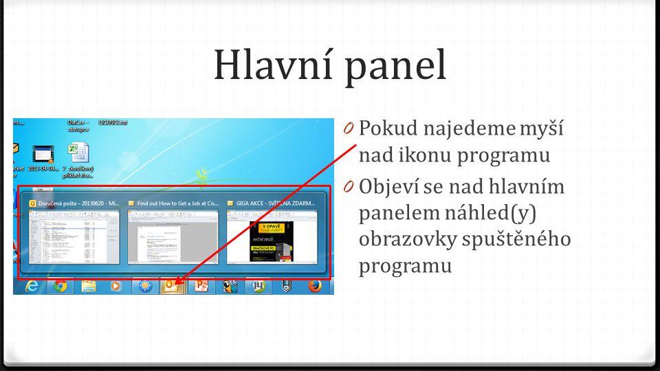 Hlavní panel Pokud najedeme myší nad ikonu programu