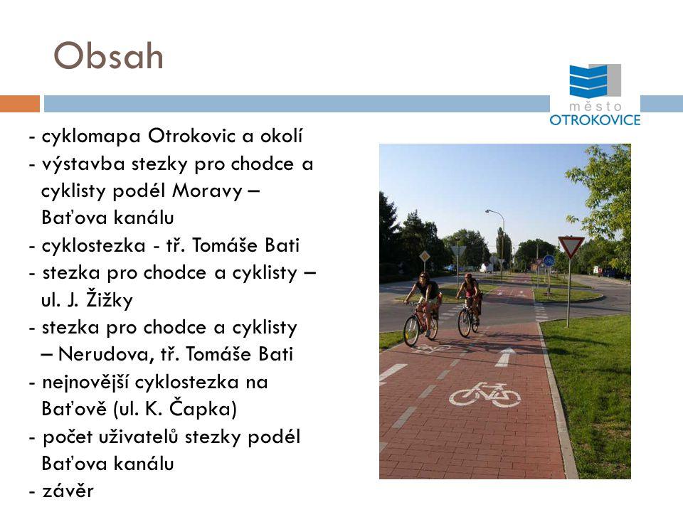 Obsah - cyklomapa Otrokovic a okolí - výstavba stezky pro chodce a