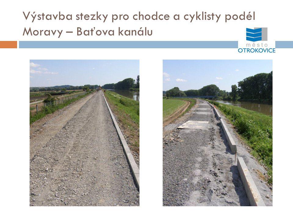 Výstavba stezky pro chodce a cyklisty podél Moravy – Baťova kanálu