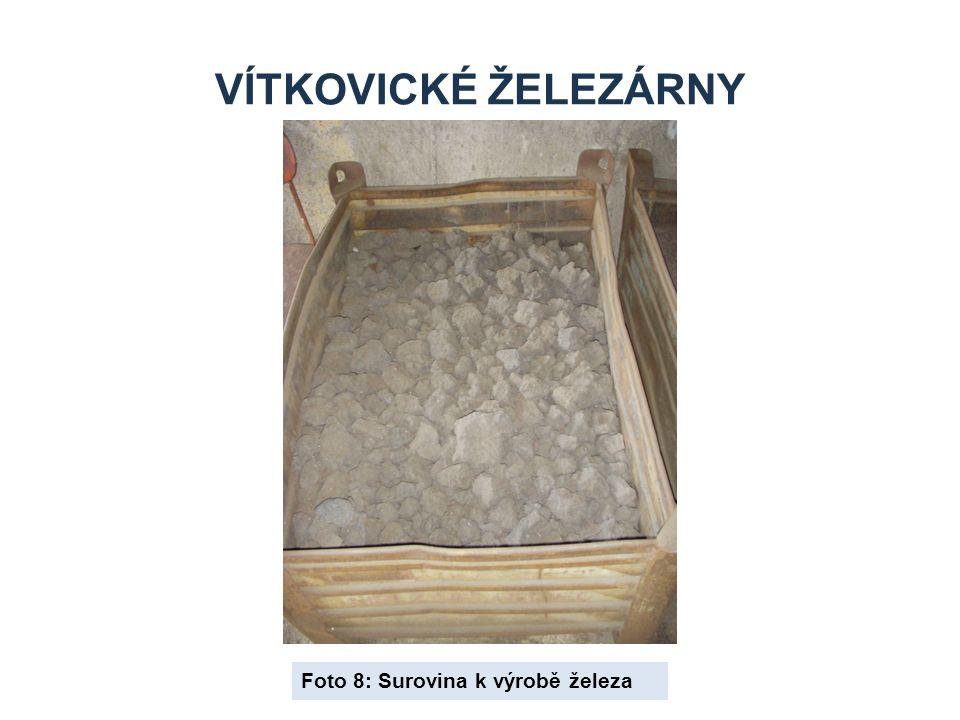Vítkovické železárny Foto 8: Surovina k výrobě železa