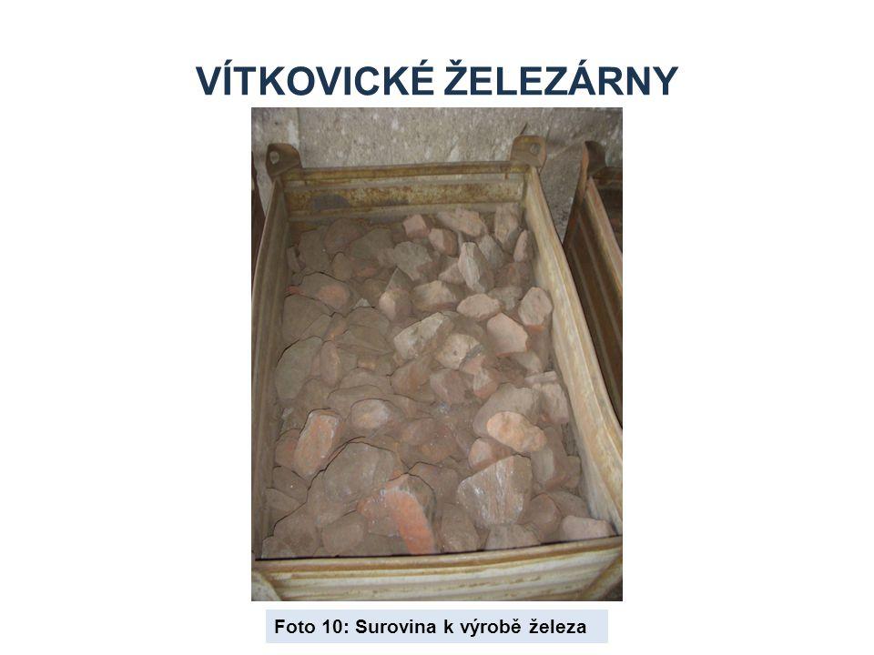 Vítkovické železárny Foto 10: Surovina k výrobě železa