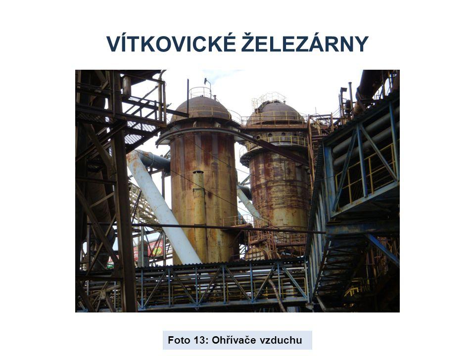 Vítkovické železárny Foto 13: Ohřívače vzduchu