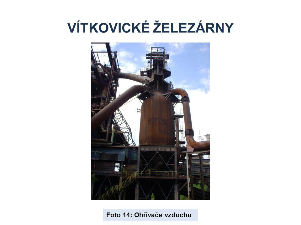 Vítkovické železárny Foto 14: Ohřívače vzduchu