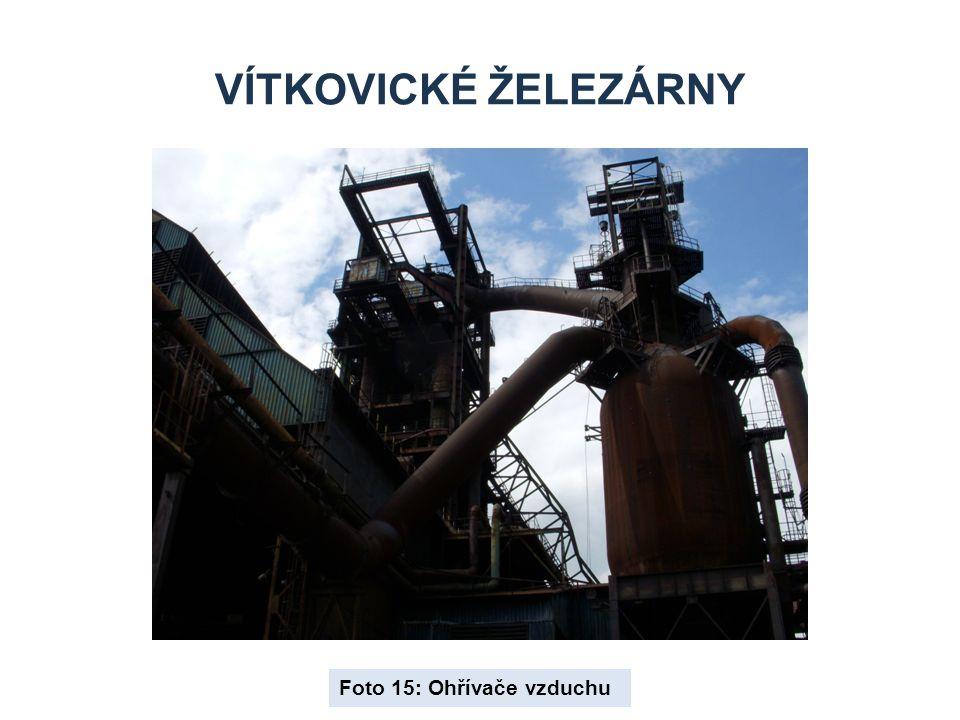 Vítkovické železárny Foto 15: Ohřívače vzduchu