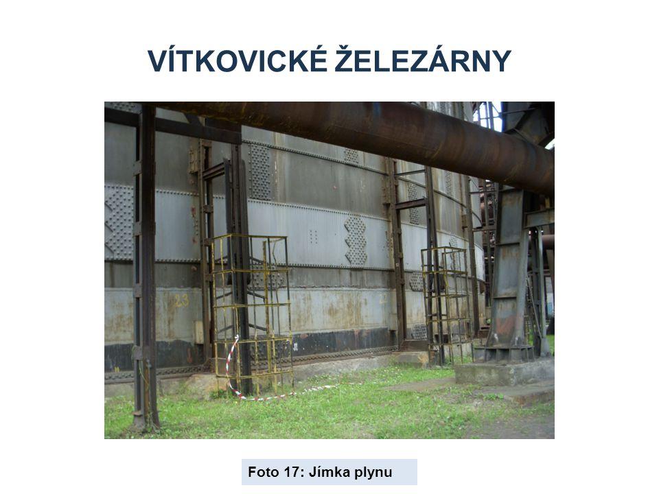 Vítkovické železárny Foto 17: Jímka plynu