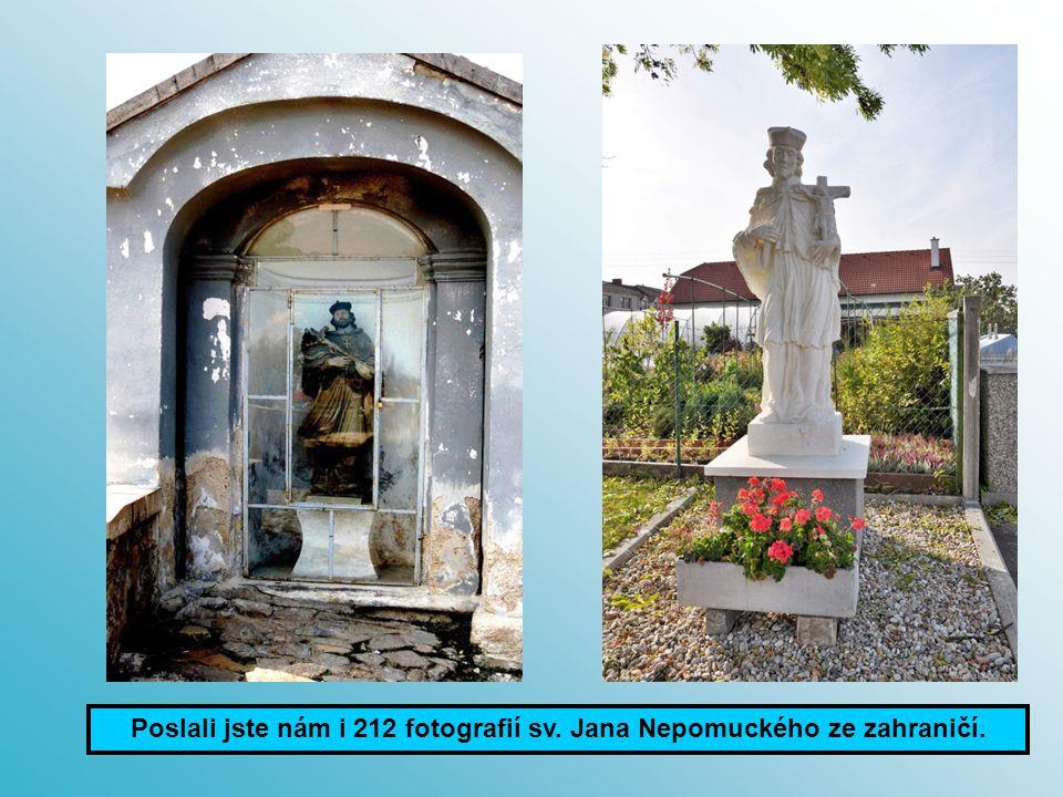 Poslali jste nám i 212 fotografií sv. Jana Nepomuckého ze zahraničí.
