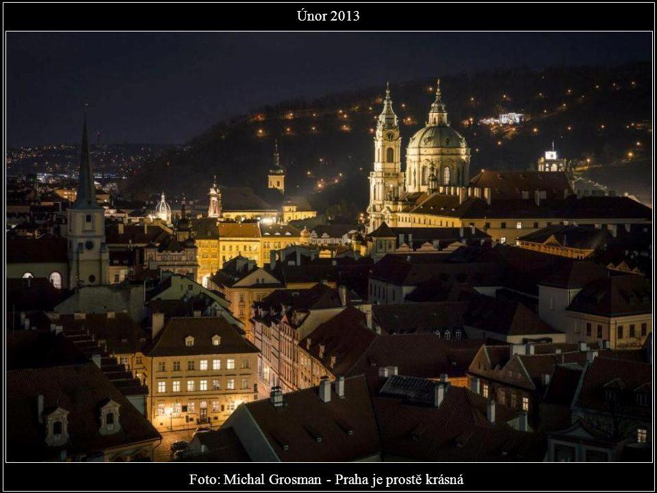 Foto: Michal Grosman - Praha je prostě krásná