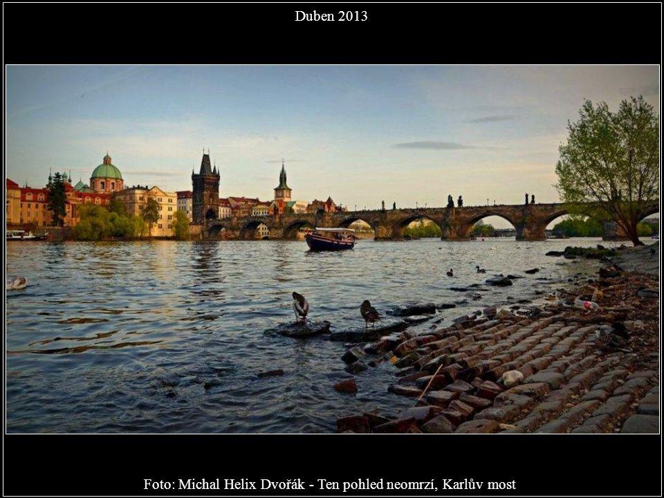 Foto: Michal Helix Dvořák - Ten pohled neomrzí, Karlův most
